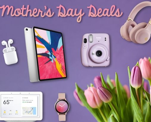 Save BIG on Mother's Day Deals