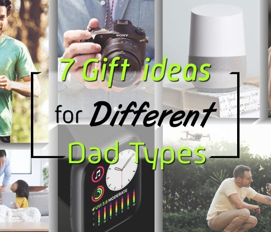 7 Gift Ideas for Different Dad Types