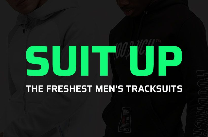 SUIT UP: THE FRESHEST MEN'S TRACKSUITS