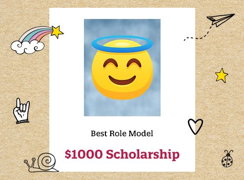 We're rewarding the Best Role Model with a $1,000 scholarship